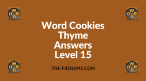 Word Cookies Thyme Level 15 Answers