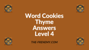 Word Cookies Thyme Level 4 Answers