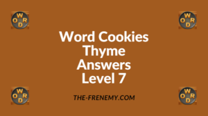 Word Cookies Thyme Level 7 Answers