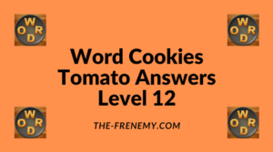 Word Cookies Tomato Level 12 Answers