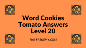 Word Cookies Tomato Level 20 Answers