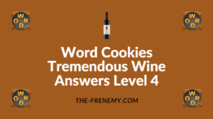 Word Cookies Tremendous Wine Answers Level 4