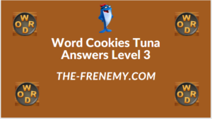 Word Cookies Tuna Level 3 Answers