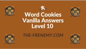 Word Cookies Vanilla Answers Level 10