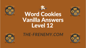 Word Cookies Vanilla Answers Level 12