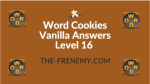 Word Cookies Vanilla Answers Level 16