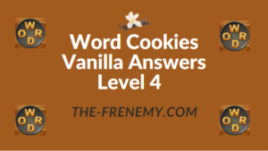 Word Cookies Vanilla Answers Level 4