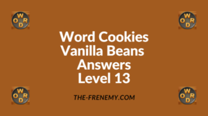 Word Cookies Vanilla Beans Level 13 Answers