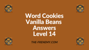 Word Cookies Vanilla Beans Level 14 Answers