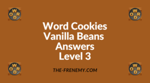 Word Cookies Vanilla Beans Level 3 Answers