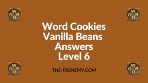 Word Cookies Vanilla Beans Level 6 Answers