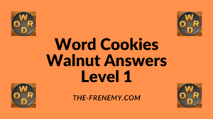 Word Cookies Walnut Level 1 Answers