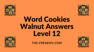 Word Cookies Walnut Level 12 Answers