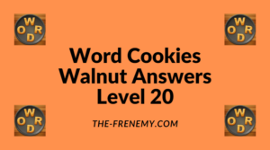Word Cookies Walnut Level 20 Answers