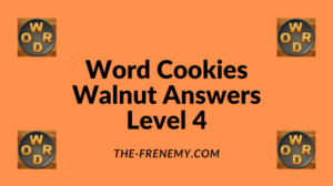 Word Cookies Walnut Level 4 Answers