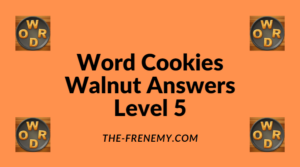 Word Cookies Walnut Level 5 Answers