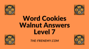 Word Cookies Walnut Level 7 Answers