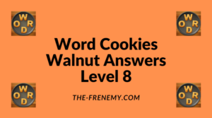 Word Cookies Walnut Level 8 Answers