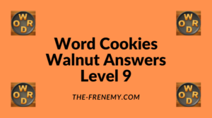 Word Cookies Walnut Level 9 Answers