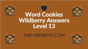 Word Cookies Wildberry Answers Level 13