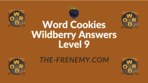Word Cookies Wildberry Answers Level 9