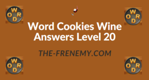 Word Cookies Wine Answers Level 20