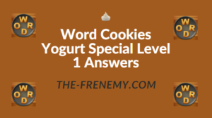 Word Cookies Yogurt Special Level 1 Answers