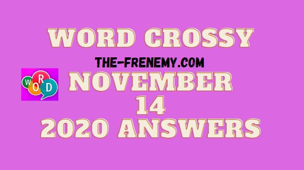 Word Crossy November 14 2020 Answers Daily