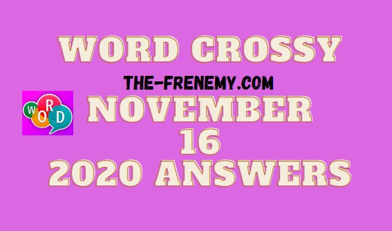 Word Crossy November 16 2020 Answers Daily