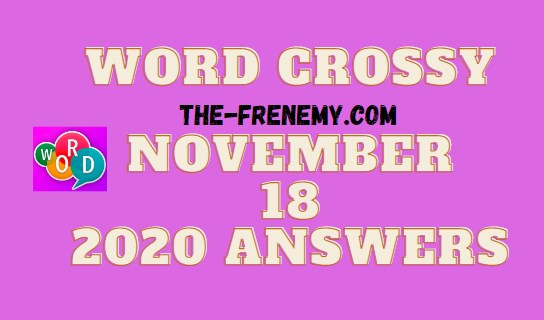 Word Crossy November 18 2020 Answers Daily
