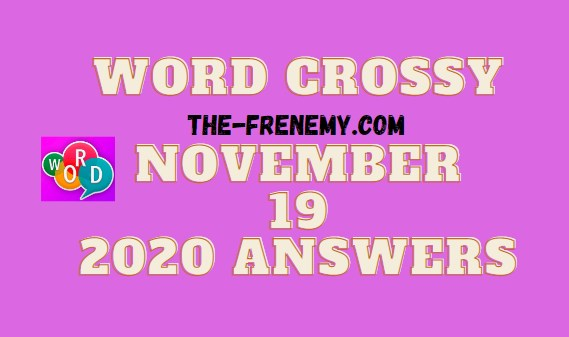 Word Crossy November 19 2020 Answers Daily
