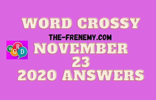 Word Crossy November 23 2020 Answers Daily