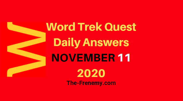 Word Trek Quest Daily November 11 2020 Answers