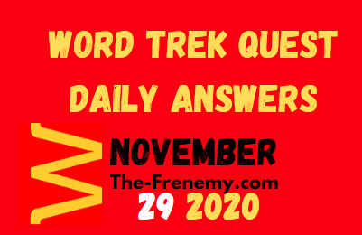 Word Trek Quest Daily November 29 2020 Daily