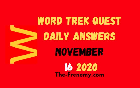 Word Trek Quest November 16 2020 Answers Daily