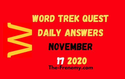 Word Trek Quest November 17 2020 Answers Daily