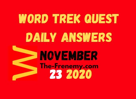 Word Trek Quest November 23 2020 Answers Daily