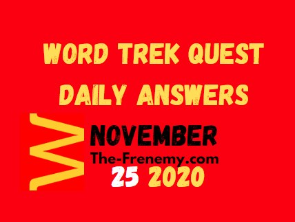Word Trek Quest November 25 2020 Answers Daily