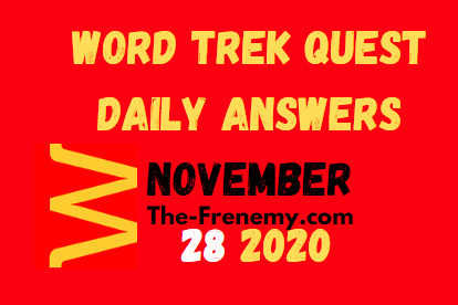 Word Trek Quest November 28 2020 Daily Answers