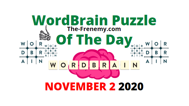 Wordbrain Puzzle of the Day November 2 2020 Answers
