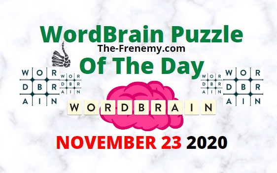 Wordbrain Puzzle of the Day November 23 2020 Answers Daily