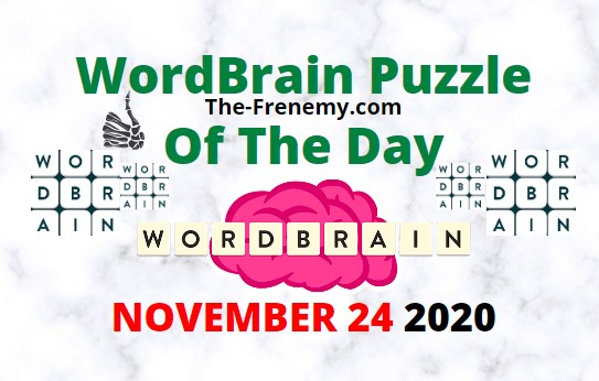 Wordbrain Puzzle of the Day November 24 2020 Answers Daily