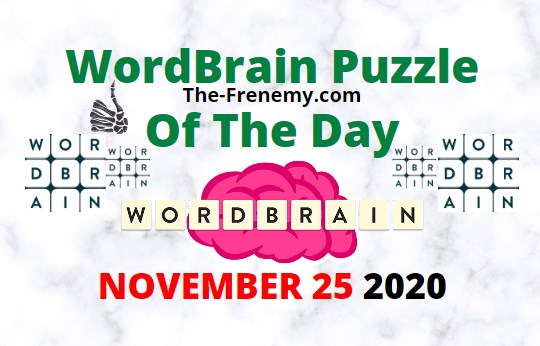 Wordbrain Puzzle of the Day November 25 2020 Answers Daily