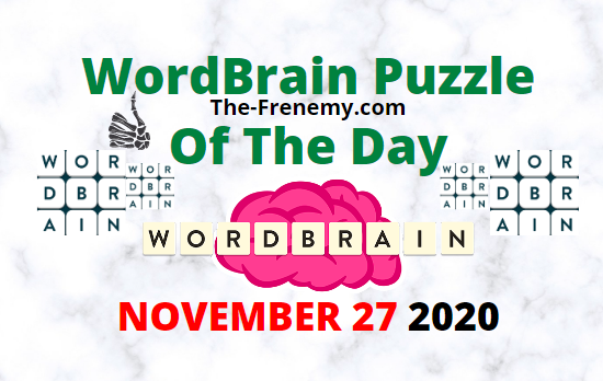 Wordbrain Puzzle of the Day November 27 2020 Answers