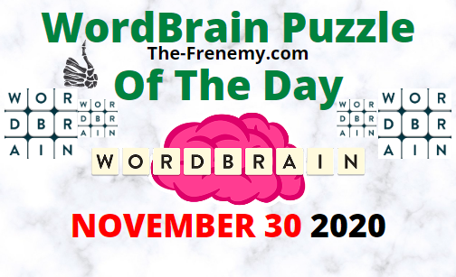 Wordbrain Puzzle of the Day November 30 2020 Daily