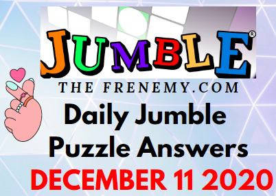 Jumble Puzzle Answers December 11 2020 Daily