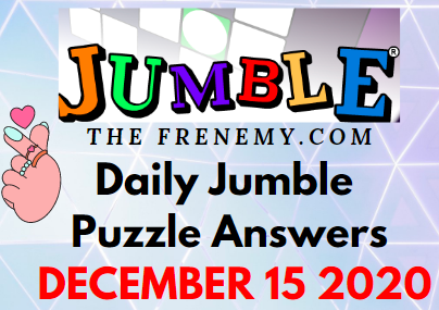 Jumble Puzzle Answers December 15 2020 Daily