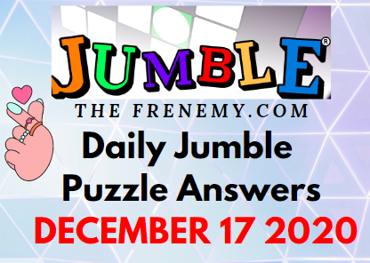 Jumble Puzzle Answers December 17 2020 Daily