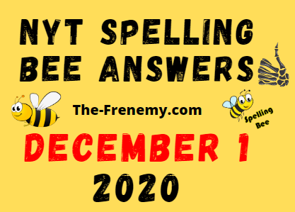 Nyt Spelling Bee Answers December 1 2020 Daily