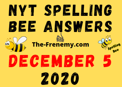Nyt Spelling Bee Answers December 5 2020 Daily